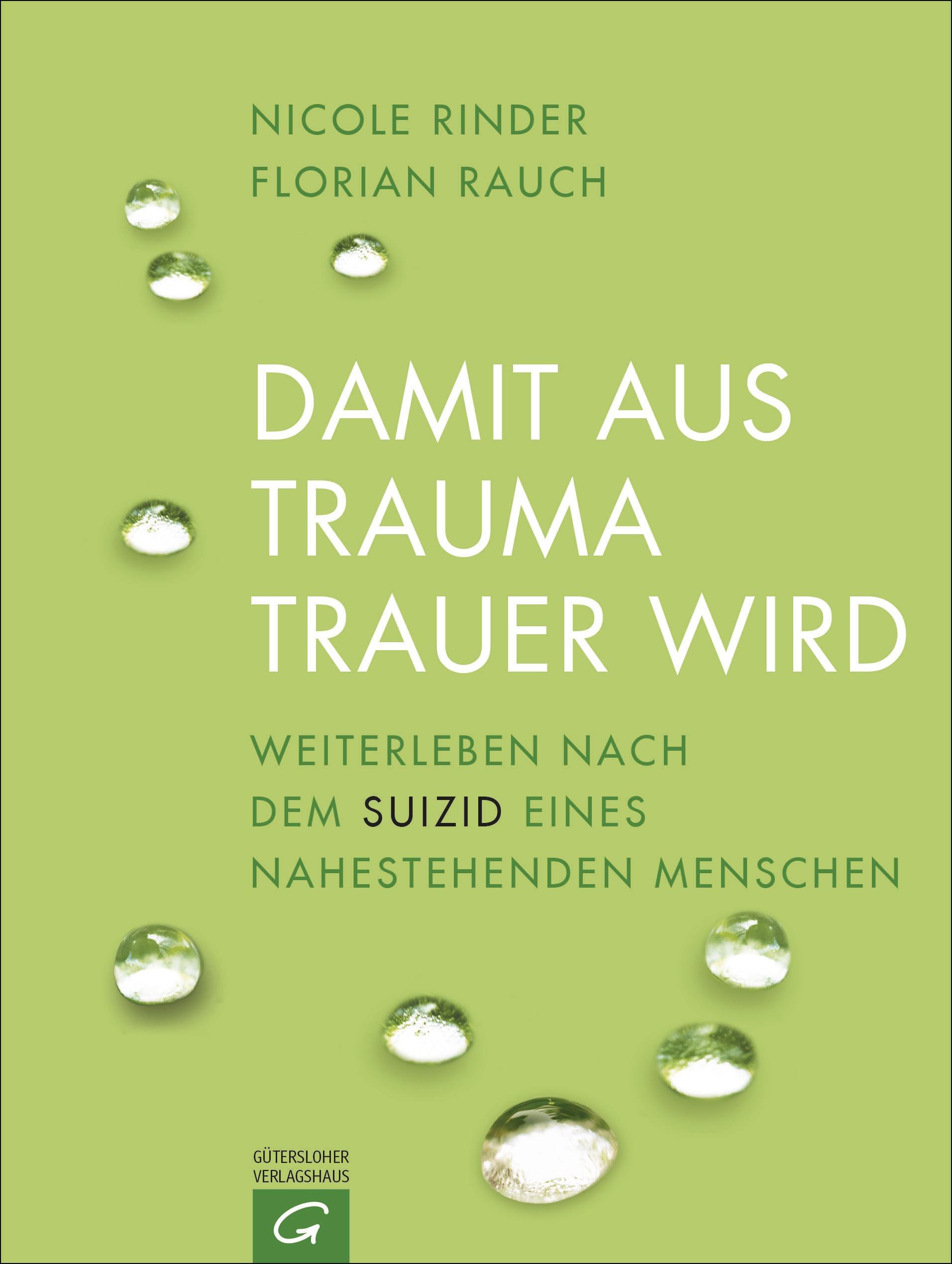 Damit aus Trauma Trauer wird von Florian Rauch